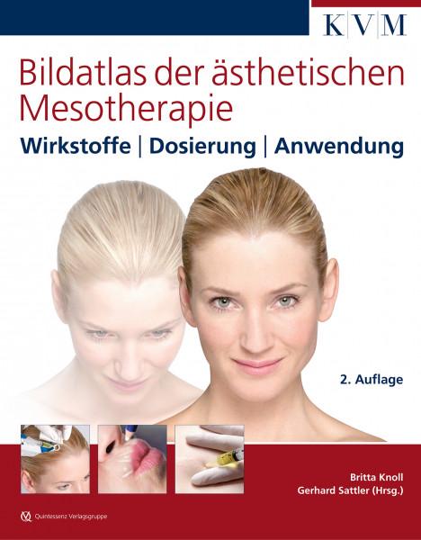 * Bildatlas ästhetische Mesotherapie, 2. Auflage, aktualisiert und erweitert um Antiaging/ Carboxy *