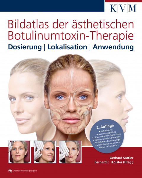 Bildatlas ästhetische Botulinumtoxin-Therapie, 2. Auflage, Dosierung-Lokalisation-Anwendung